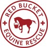 Red Bucket Equine Rescue